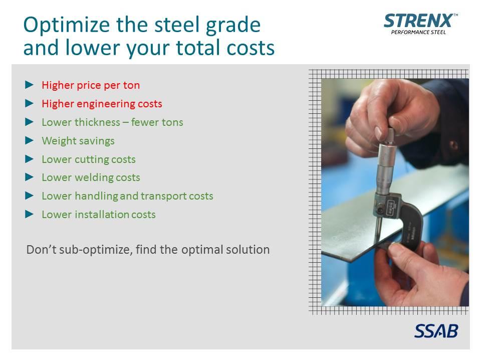 Optimize the steel grade SSAB